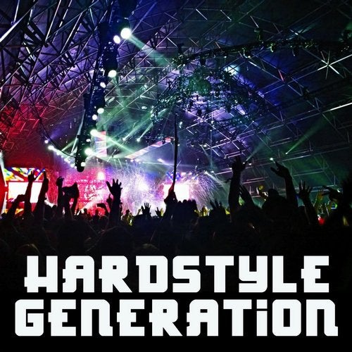 Hardstyle Generation (The Ultimate Hardstyle Bangers of 2020)