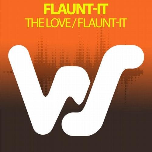 The Love / Flaunt-It