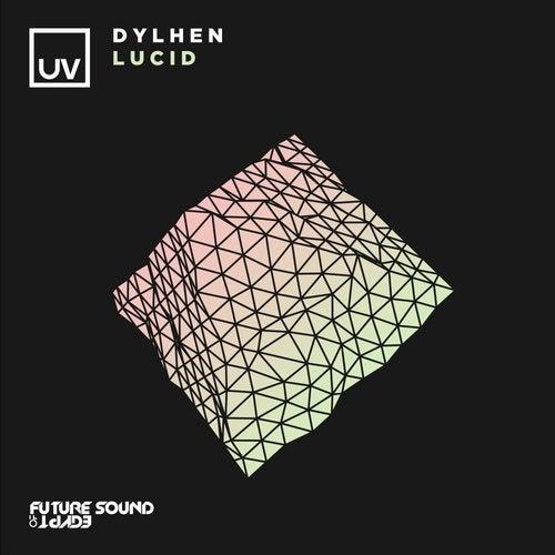 Dylhen - Lucid (Extended Mix) [2020]