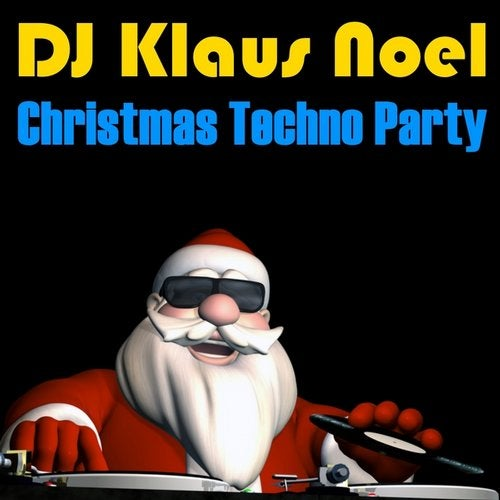 Christmas Techno Party (12 Dance Christmas Anthems)