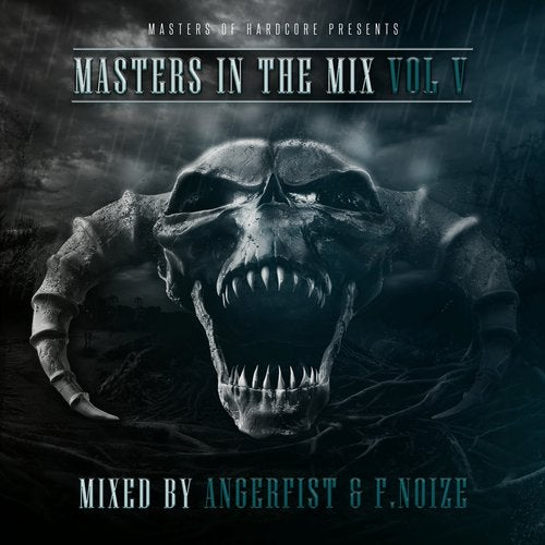 Masters In The Mix Vol V - Mixed By Angerfist and F. Noize