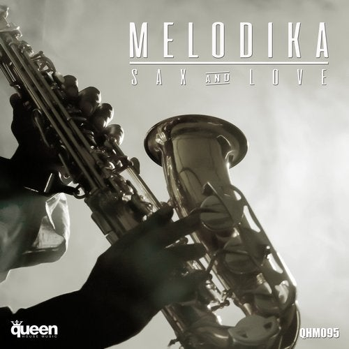 Sax & Love from Queen House Music on Beatport