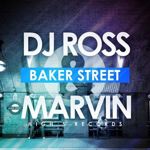 DJ Ross & Marvin-Baker Street