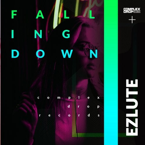 Falling Down from Complex Drop Records on Beatport Image