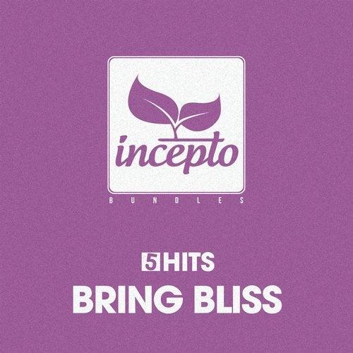 5 Hits: Bring Bliss