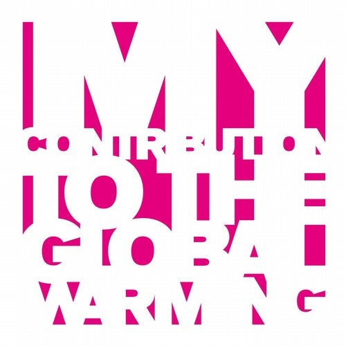 My Contribution to the Global Warming - Remixes 1995-2005