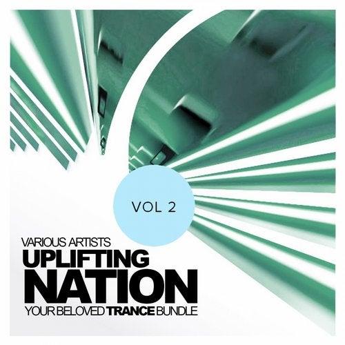 Uplifting Nation: Your Beloved Trance Bundle, Vol.2
