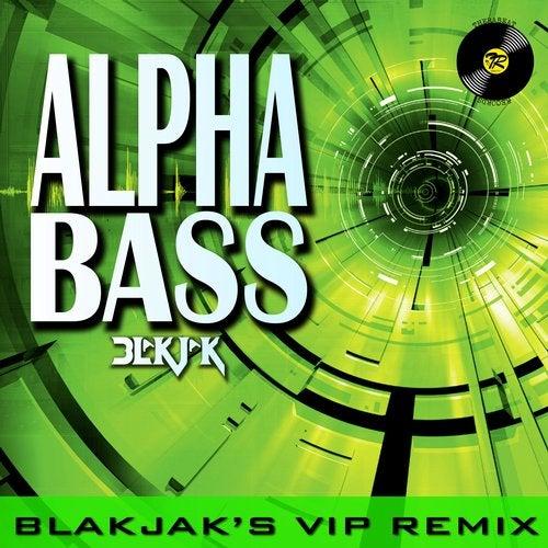 Alpha Bass (VIP remix)