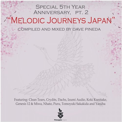 Special 5th Year Anniversary, Pt. 2 - Melodic Journeys Japan