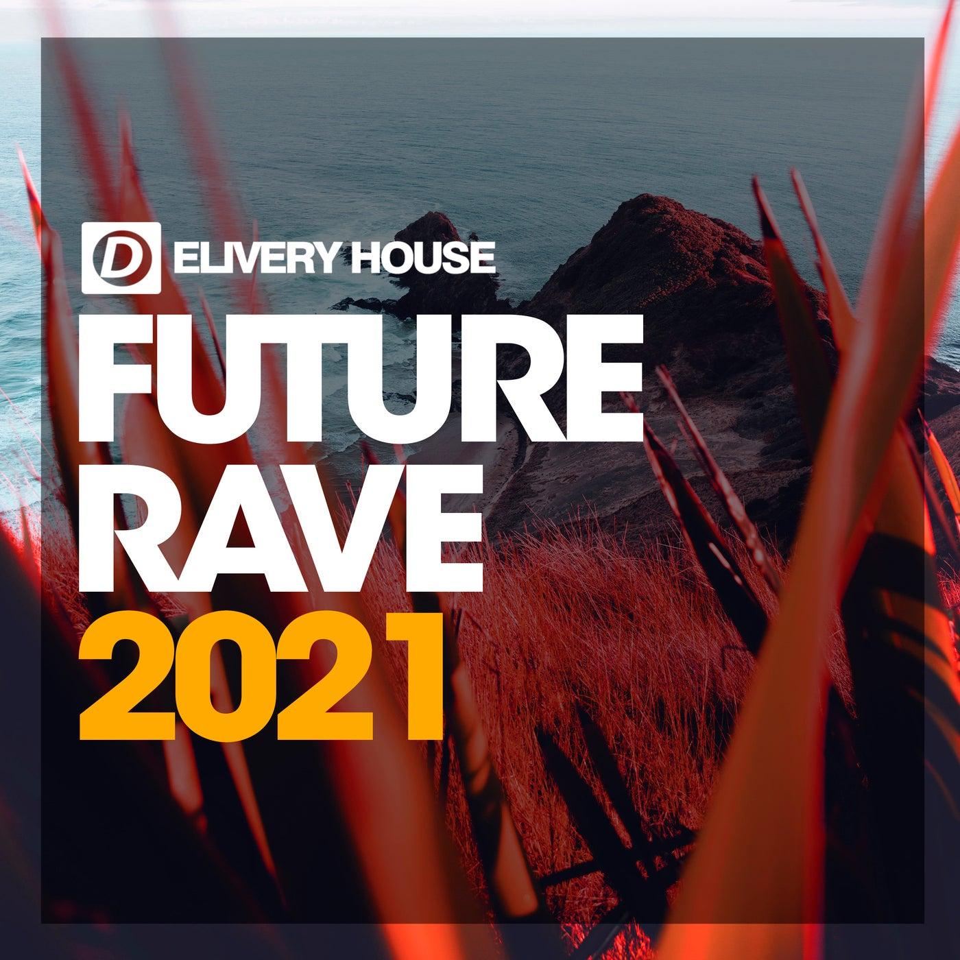 Future Rave 2021