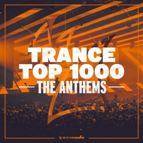 Trance Top 1000 - The Anthems - Extended Versions