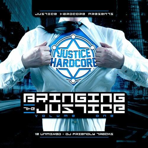 Bringing The Justice, Vol. 1