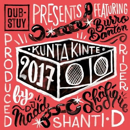 Dub-Stuy Presents Kunta Kinte Riddim 2017