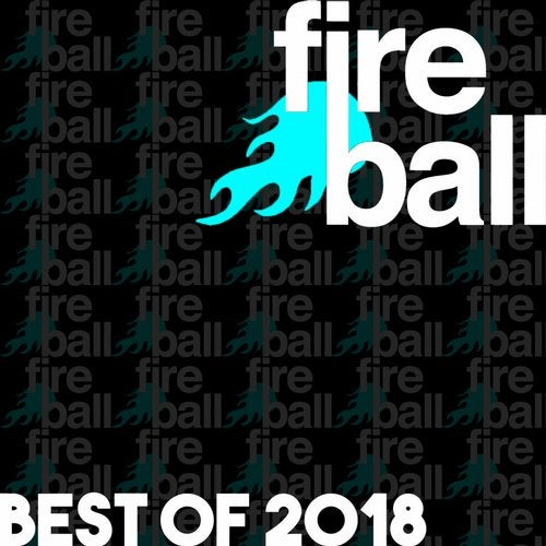 Fireball Recordings: Best Of 2018