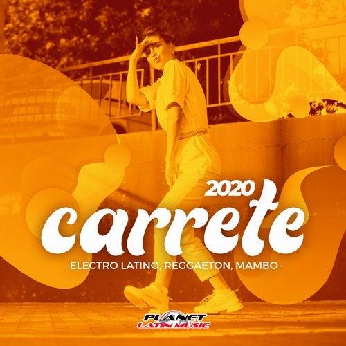Carrete 2020 (Electro Latino, Reggaeton, Mambo)