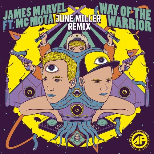 June Miller,                                          James Marvel,                                          MC Mota - Way of the Warrior (June Miller Remix)