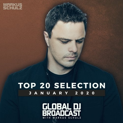 Global DJ Broadcast - Top 20 January 2020
