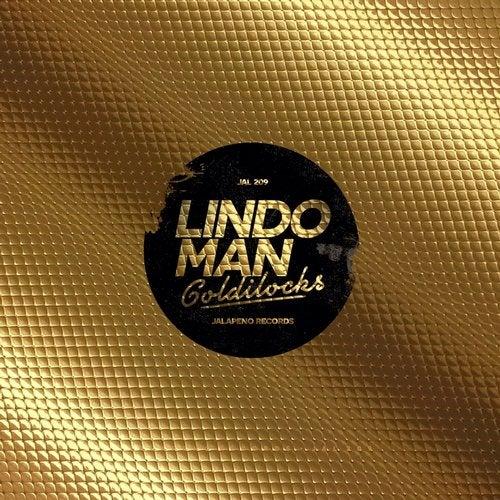 Lindo Man - Goldilocks (Incl Remixes) (JAL209)