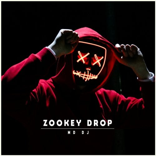 Zookey Drop from MD Music on Beatport
