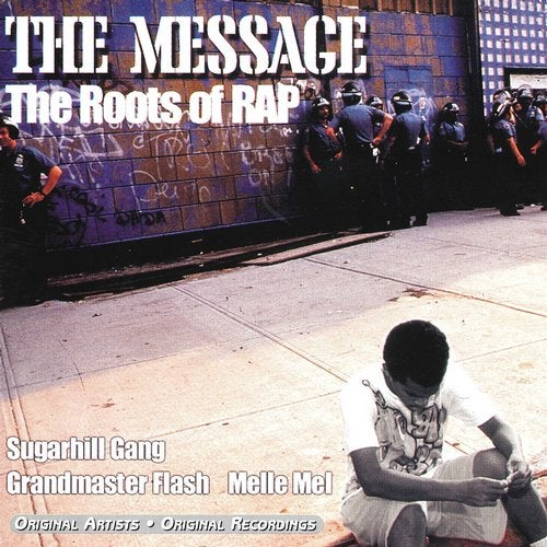 The Message: The Roots of Rap