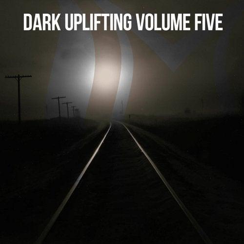Dark Uplifting, Vol. 5