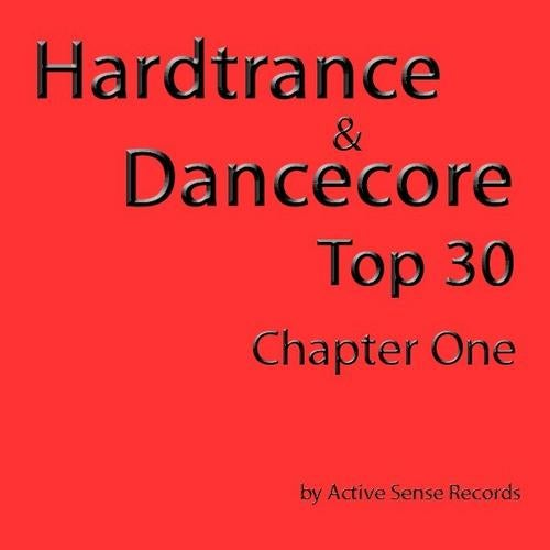 Various Artists - Hardtrance & Dancecore Top 30: Chapter One