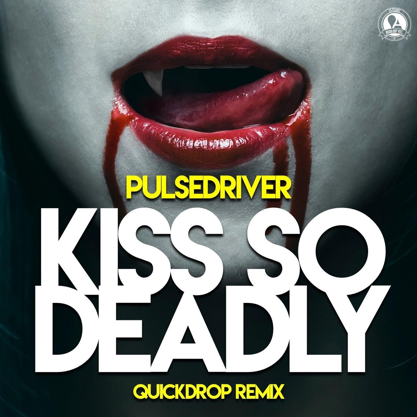 Kiss so Deadly