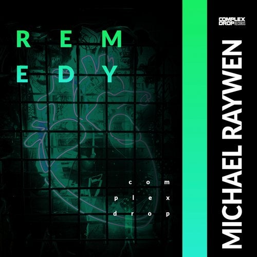 Michael Raywen - Remedy [OUT NOW] Image