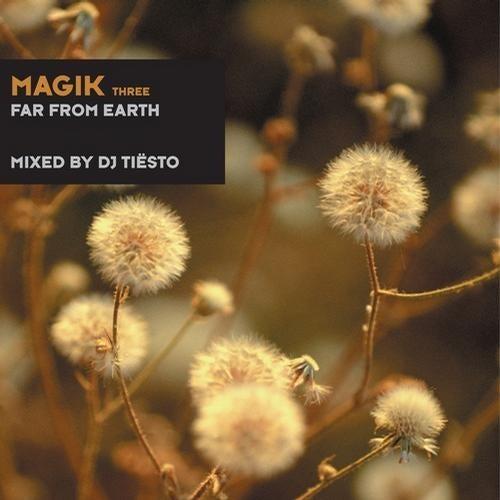 Magik Three - Far From Earth