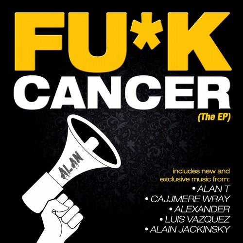FU*K CANCER (The EP)