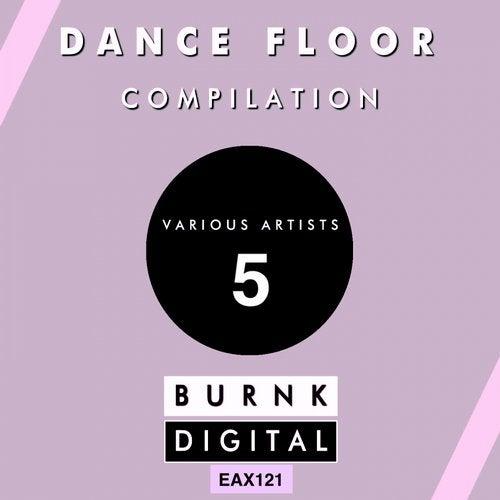 Dance Floor Compilation 5