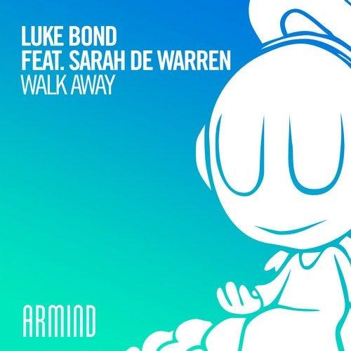 Walk Away feat. Sarah de Warren