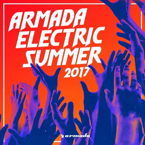 Armada Electric Summer 2017 - Extended Versions