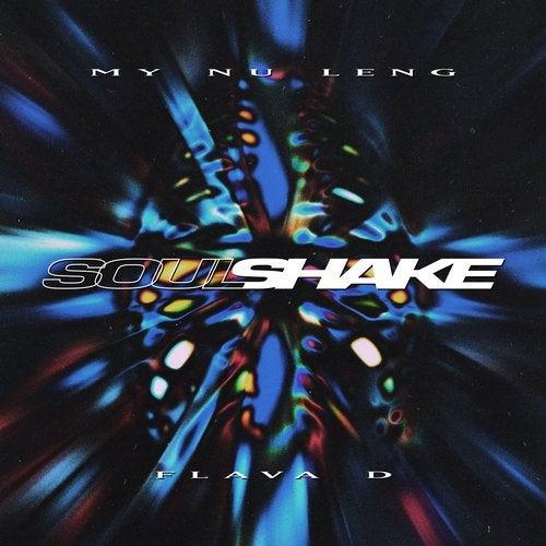 My Nu Leng & Flava D - Soul Shake (Remixes)