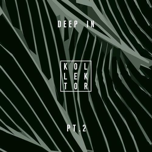 Deep In, Pt. 2