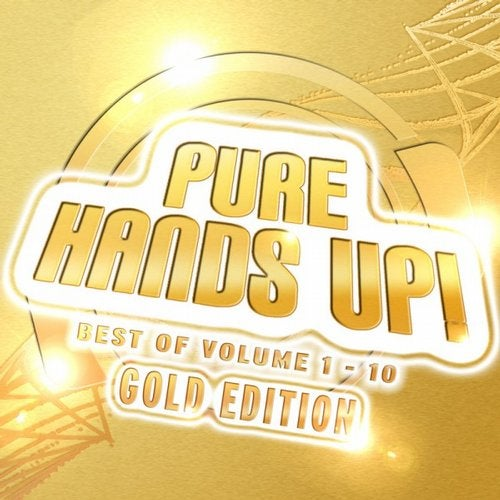 Various Artists - Pure Hands Up! Gold Edition (Das Beste Aus 10 Volumes)