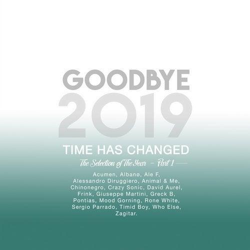 Goodbye 2019 - Part 1