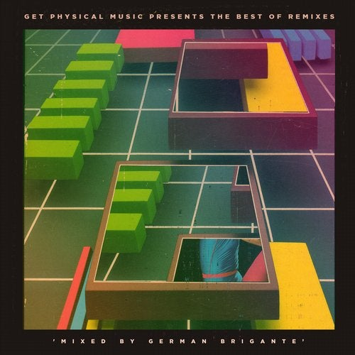 Get Physical Music Presents: The Best Of Remixes Mixed By German Brigante