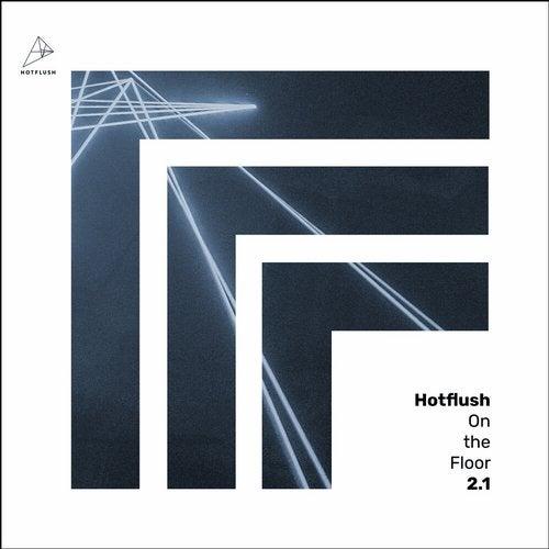 Hotflush on the Floor 2.1