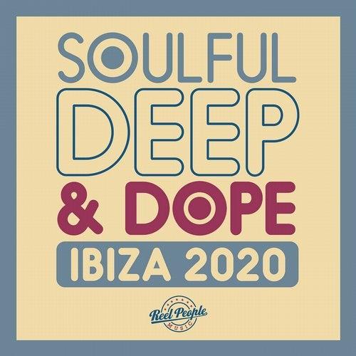Soulful Deep & Dope Ibiza 2020
