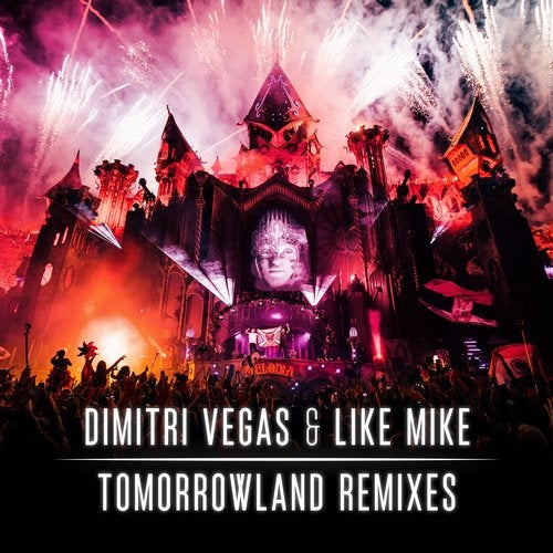 Tomorrowland Remixes