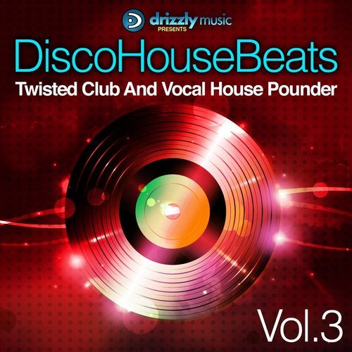 Disco House Beats, Vol. 3 (Twisted Club and Vocal House Pounder)