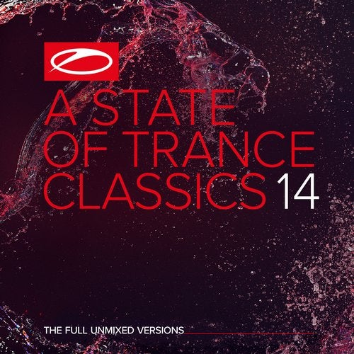 A State Of Trance Classics, Vol. 14 - The Full Unmixed Versions
