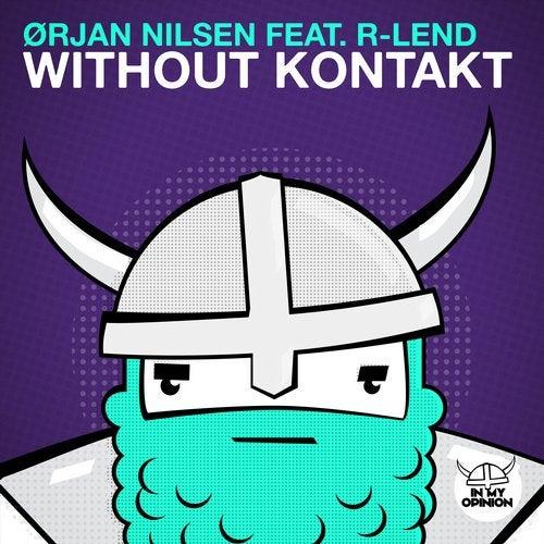 Without Kontakt feat. R-Lend