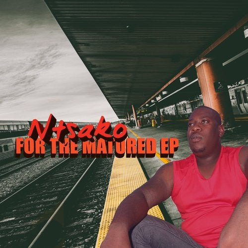 For The Matured EP