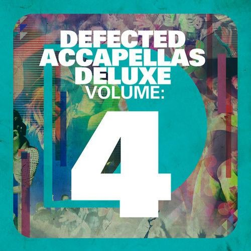 Defected Accapellas Deluxe Volume 4