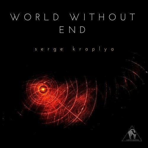 World Without End (Compiled by Serge Kraplya)