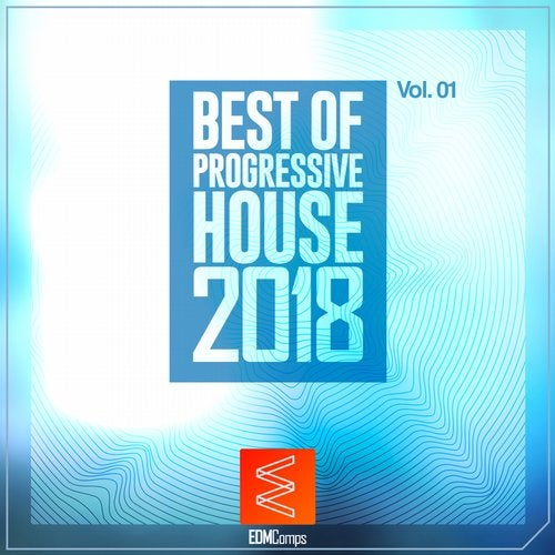 Best of Progressive House 2018, Vol. 01