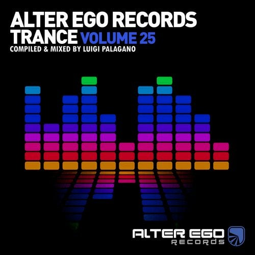 Alter Ego Trance, Vol. 25: Mixed By Luigi Palagano