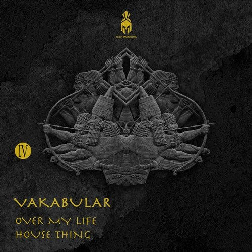 Vakabular – Over My Life; House Thing (Original Mix's) [2020]